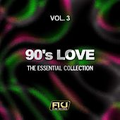 90's Love, Vol. 3 (The Essential Collection) di Various Artists