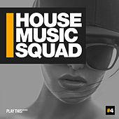 House Music Squad #4 de Various Artists