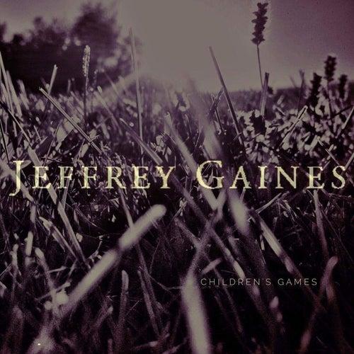 Children's Games by Jeffrey Gaines