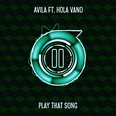 Play That Song by Avila