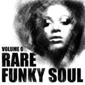 Rare Funky Soul, Vol. 6 de Various Artists