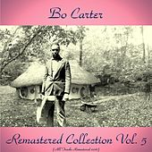 Remastered Collection, Vol. 5 (All Tracks Remastered) by Bo Carter