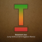 Jump N Shout by Basement Jaxx