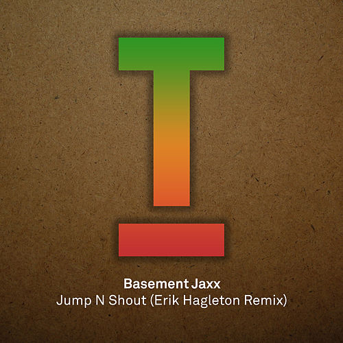 Jump N Shout by Basement Jaxx