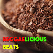 Reggaelicious Beats by Various Artists
