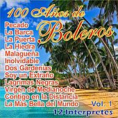 100 Años de Bolero Vol. 1 by Various Artists