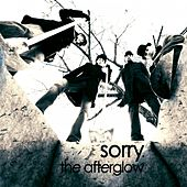 Sorry. by Afterglow (60's)