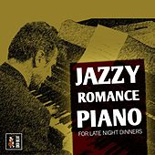 Jazzy Romance Piano (For Late Night Dinners) by Francesco Digilio