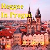 Reggae In Prague by Various Artists