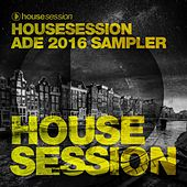 Housesession ADE 2016 Sampler de Various Artists