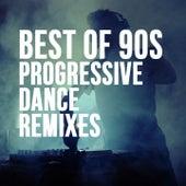 Best of 90's Progressive Dance Remixes de Various Artists