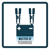 Masters of Tech House by Various Artists