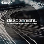 Deeper at Night, Vol. 9 by Various Artists