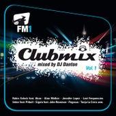 FM1 Clubmix, Vol. 1 (Mixed by DJ Danton) von Various Artists