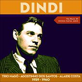 Dindi (The Music Of Antônio Carlos Jobim 1959 - 1960) von Various Artists