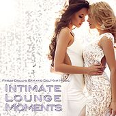 Intimate Lounge Moments (Finest Deluxe Bar and Del Mar Music) de Various Artists