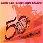 50 Hits Latin Compilation, Vol. 1 (Bachata, Salsa, Kizomba, Cha Cha, Reggaeton) de Various Artists