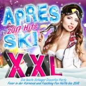 Apres Ski XXL 2017 Hits - Die beste Schlager Discofox Party (Feier in der Karneval und Fasching Fox Hütte bis 2018) von Various Artists