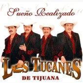 Sueno Realizado by Los Tucanes de Tijuana