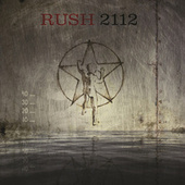 2112 (40th Anniversary) by Rush
