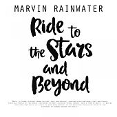 Ride To The Stars And Beyond de Marvin Rainwater