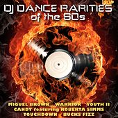 DJ Dance Rarities of the 80s by Various Artists