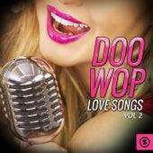 Doo Wop Love Songs, Vol. 2 de Various Artists