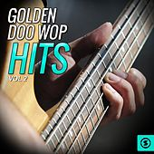 Golden Doo Wop Hits, Vol. 2 by Various Artists