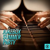 Jukebox Summer Party, Vol. 5 by Various Artists