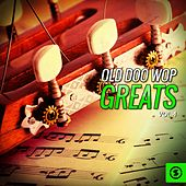 Old Doo Wop Greats, Vol. 4 by Various Artists