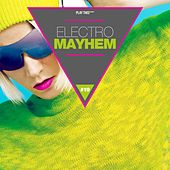Electro Mayhem, Vol. 19 von Various Artists