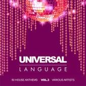 Universal Language (50 House Anthems), Vol. 3 de Various Artists