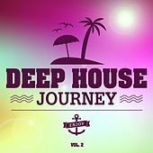 Deep House Journey, Vol. 2 by Various Artists