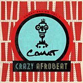 Comet Series,  Vol. 1 (Crazy Afrobeat) by Various Artists