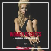 Women Secrets (A Lounge & Chill Out Deluxe Collection), Vol. 1 by Various Artists