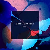 Chill Odyssey (Day 1) de Various Artists