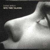 Nite Time Talking by Diane Birch