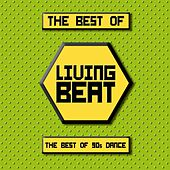 The Best of Living Beat (The Best of 90s Dance) de Various Artists