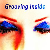 Grooving Inside by Various Artists