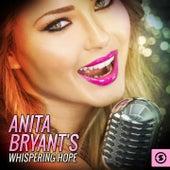 Anita Bryant's Whispering Hope de Anita Bryant
