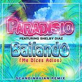 Bailando (Me Dices Adiós) [Scandinavian 2K12 Remix] di Paradisio