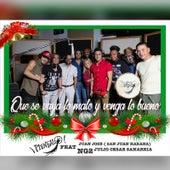 Que Se Vaya Lo Malo y Venga Lo Bueno (feat. Ng2, Julio Cesar Sanabria, Juan Jose & San Juan Habana) de Plenealo