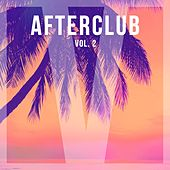 Afterclub, Vol. 2 by Various Artists