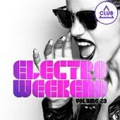 Electro Weekend, Vol. 23 von Various Artists