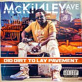 Did Dirt to Lay Pavement de Mckinley Ave