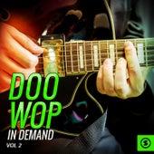 Doo Wop In Demand, Vol. 2 de Various Artists