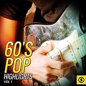 60's Pop Highlights, Vol. 1 by Various Artists