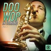 Doo Wop In Demand, Vol. 4 by Various Artists