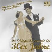 Schlager Starparade der 30er Jahre (Gold Collection) (Alle Hits der Dreißiger Jahre auf einem Album) by Various Artists