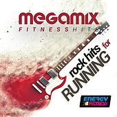 Megamix Fitness Rock Hits for Running by Various Artists
